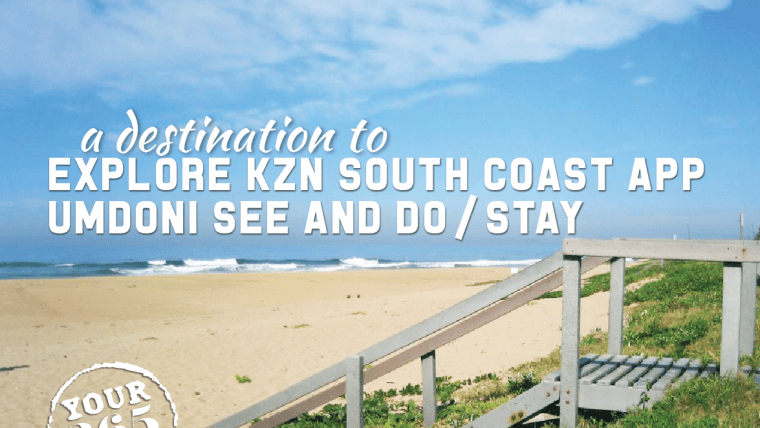 Explore the KZN South Coast App – Umdoni