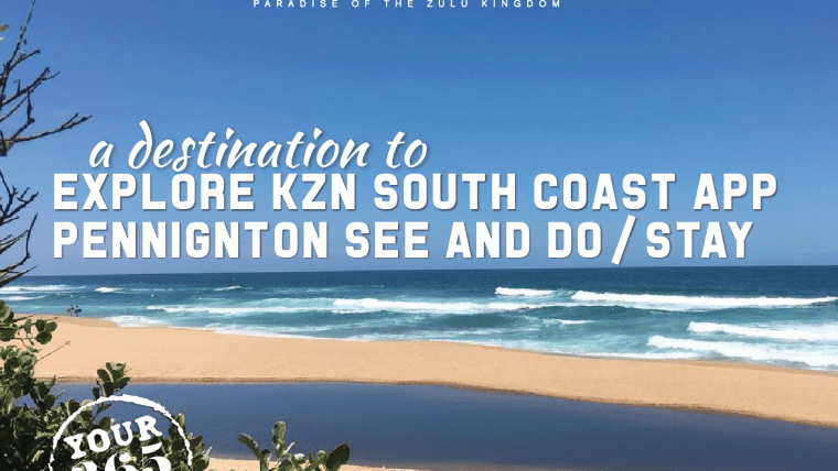 Explore KZN South Coast App – Pennington see/do/stay