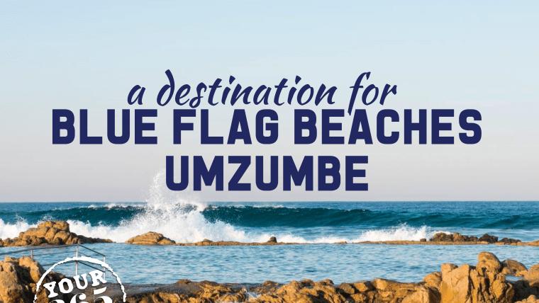 Umzumbe, a blue flag beach