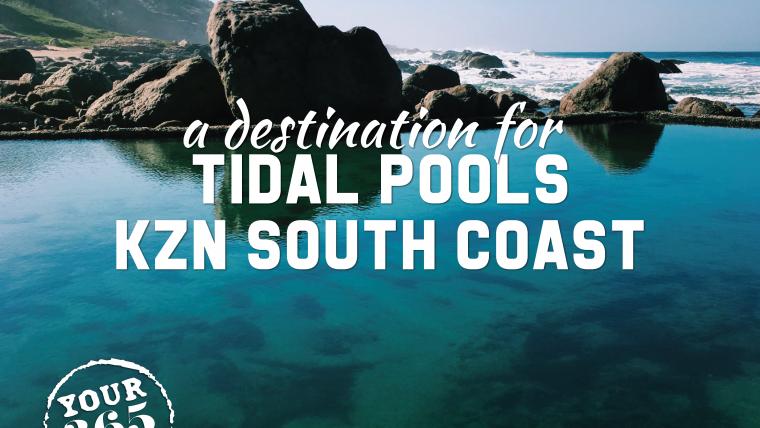 Tidal pools along the KZN South Coast